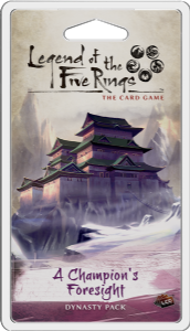 Legend of the Five Rings:  The Card Game -  A Champion's Foresight Dynasty Pack